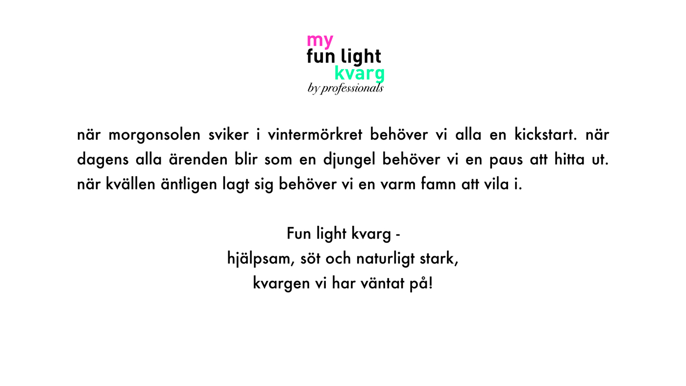 kvarg och fun light